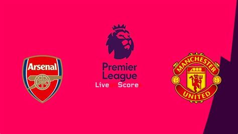 Arsenal vs Manchester Utd Preview and Prediction Live